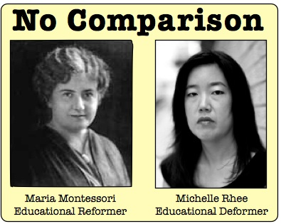 "Maria Montessori vs. Michelle Rhee: who is the ""real"" reformer?"