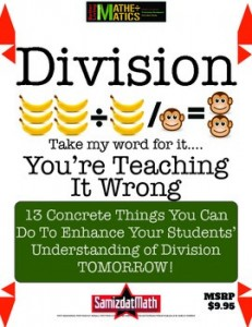 Division: You're Teaching It Wrong!